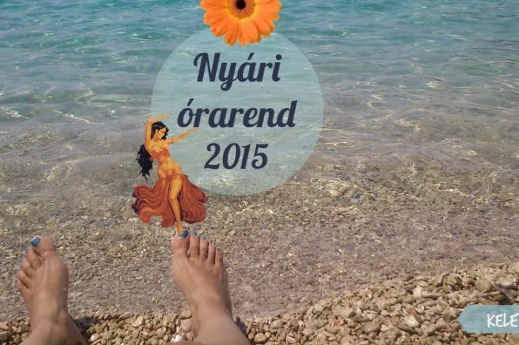 Nyári Órarend 2015 | KeletiTancTrening.hu