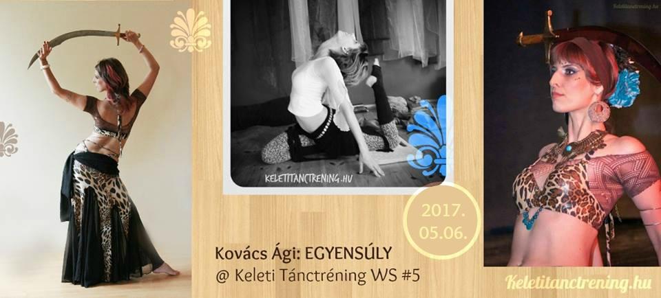 Kovács Ági  Egyensúly Keleti Tánctréning workshop Kardtánc